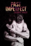 Past Imperfect - Alison G. Bailey