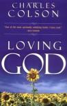 Loving God - Charles Colson