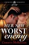 Her New Worst Enemy - Christy McKellen