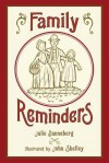 Family Reminders - Julie Danneberg, John Shelley