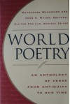 World Poetry: An Anthology of Verse From Antiquity to our Time -