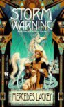 Storm Warning  - Mercedes Lackey