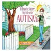 Ethan's Story; My Life With Autism - Ethan Rice