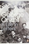 George Orwell: A Life in Letters - Peter Hobley Davison, George Orwell