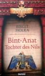 Bint  Anat. Tochter Des Nils - Birgit Fiolka