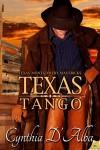 Texas Tango - Cynthia D'Alba
