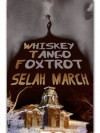 Whiskey Tango Foxtrot - Selah March