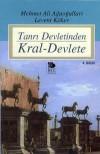 Tanrı Devletinden Kral Devlete - Mehmet Ali Ağaoğulları