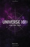 Universe 101: Learn Grow Evolve - Monica Ortiz