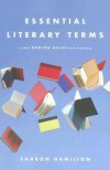 Essential Literary Terms: A Brief Norton Guide with Exercises - Sharon      Hamilton