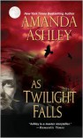 As Twilight Falls - Amanda Ashley