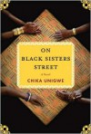 On Black Sisters Street - Chika Unigwe