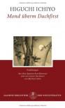 Mond Überm Dachfirst: Erzählungen - Ichiyō Higuchi, Michael Stein