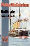 Halfhyde Ordered South - Philip McCutchan