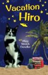 Vacation Hiro - Meg Welch Dendler
