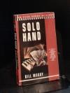 Solo Hand - Bill Moody