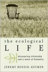 Ecological Life - Jeremy Bendik-Keymer