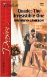 Quade: The Irresistible One -