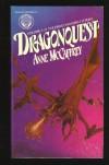 Dragonquest (Pern: Dragonriders of Pern, # 2) - Anne McCaffrey