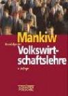 Grundzüge der Volkswirtschaftslehre - Nicholas Gr. Mankiw