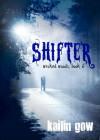 Shifter - Kailin Gow