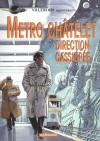 Valérian, Tome 11: Métro Châtelet, Direction Cassiopée - Pierre Christin, Jean-Claude Mézières