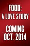 Food: A Love Affair - Jim Gaffigan