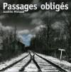 Passages obligés - Josélito Michaud