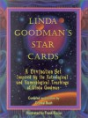 Linda Goodman's Star Cards: A Divination Set Inspired by the Astrological and Numerological Teachings of Linda Goodman [With 32 Set 4 Color Cards] - Frank Riccio, Linda Goodman