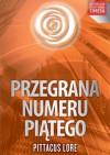 Przegrana Numeru Piątego - Pittacus Lore