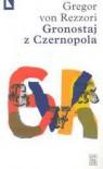 Gronostaj z Czernopola - Gregor von Rezzori