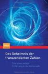 Das Geheimnis der Transzendenten Zahlen: Eine Etwas Andere Einfuhrung In die Mathematik - Fridtjof Toenniessen