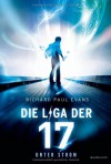 Die Liga der Siebzehn: Unter Strom  - Richard Paul Evans, Christina Pfeiffer, Regina Lehmann