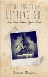 The Art of Letting Go - Anna Bloom
