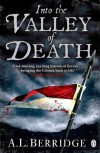Into the Valley of Death - A.L. Berridge