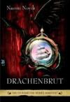 Drachenbrut (Die Feuerreiter Seiner Majestät, #1) - Naomi Novik