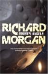 Broken Angels  - Richard K. Morgan