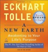 A New Earth: Awakening to Your Life's Purpose (Oprah's Book Club, Selection 61) by Eckhart Tolle published by Penguin (2008) Audio CD - Eckhart Tolle