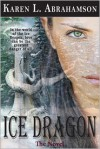 Ice Dragon - Karen L. Abrahamson
