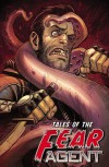 Tales of the Fear Agent - Rick Remender, Eric Nguyen