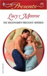 The Billionaire's Pregnant Mistress - Lucy Monroe