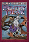 Sentry Peak - Harry Turtledove