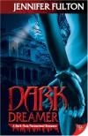 Dark Dreamer - Jennifer Fulton