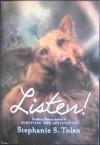 Listen! - Stephanie S. Tolan