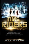 TimeRiders  - Alex Scarrow