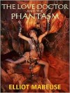 The Love Doctor and the Phantasm - E. Mabeuse