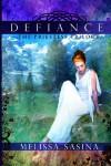 Defiance: The Priestess Trilogy: 1 - Melissa Sasina