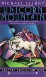 Unicorn Mountain - Michael Bishop