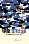 Against Expression: An Anthology of Conceptual Writing - Craig Dworkin, Kenneth Goldsmith