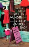 Violets wundervoller Vintage-Shop: Roman - Susan Gloss